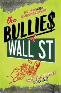 Bullies of Wall Street