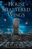 houseof shattered wings