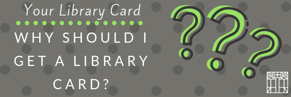 Your Library Card Blog Header.png