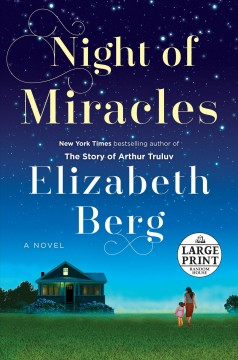 Night of Miracles by Elizabeth Berg