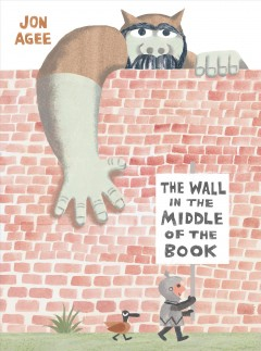 The Wall in the Middle of the Book by John Agee