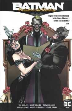 Batman: Preludes to the Wedding by Tim Seeley