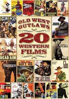 Old West Outlaws: 20 Western Films