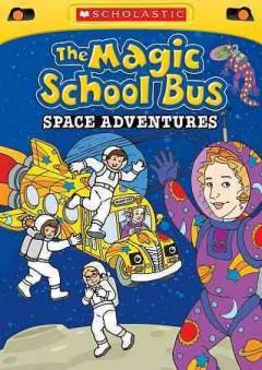 The Magic School Bus Space Adventures