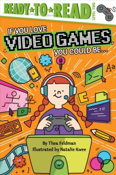 If You Love Video Games, You Could Be...