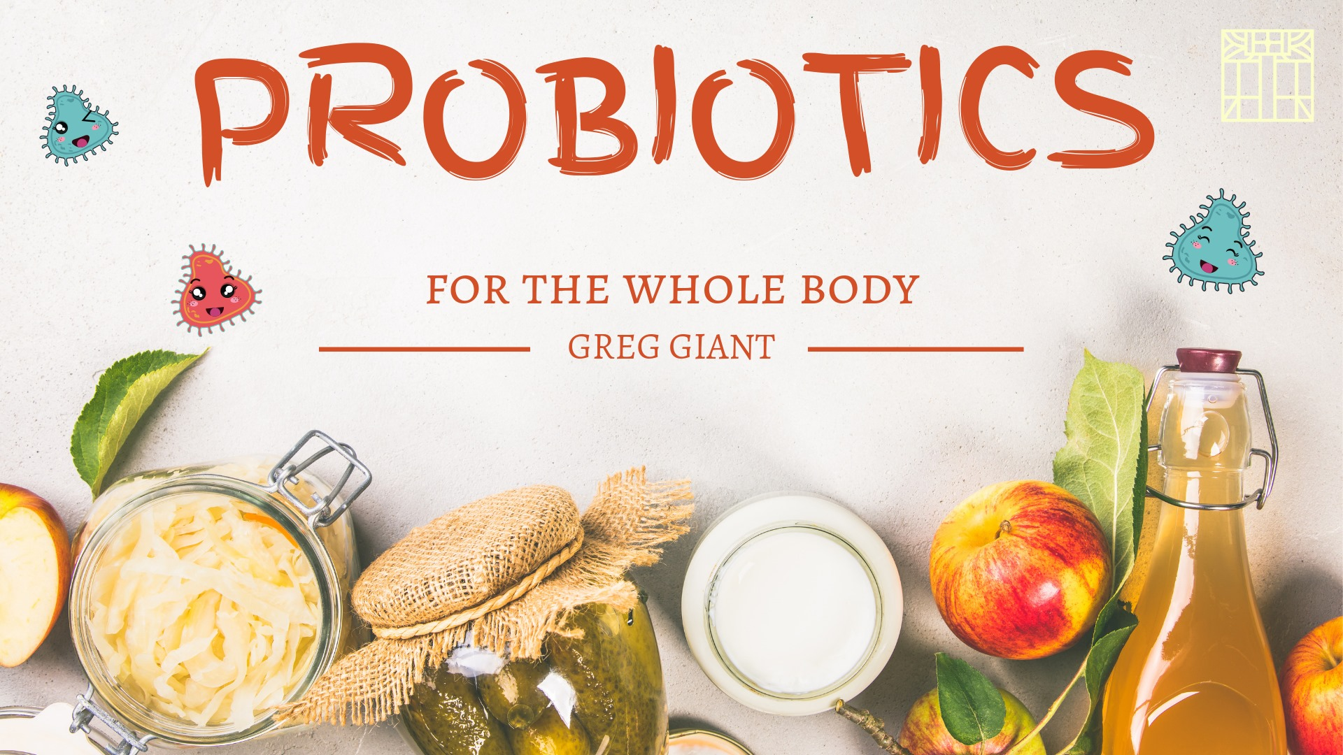 Facebook image for the Probiotics for the Whole Body with Greg Giant Program