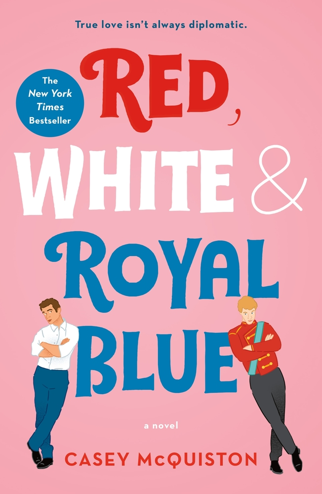 """""""Red, White & Royal Blue"""" by Casey McQuiston"""