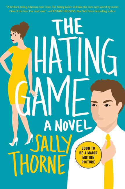 """""""The Hating Game"""" by Sally Thorne"""