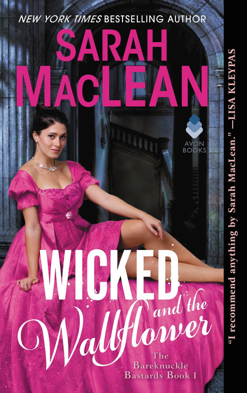 """""""Wicked and the Wallflower"""" by Sarah MacLean"""